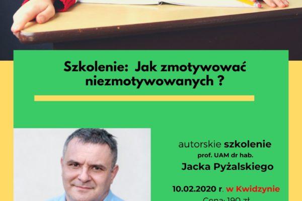 Autorskie szkolenie prof. UAM dr. hab. Jacka Pyżalskiego w Kwidzynie